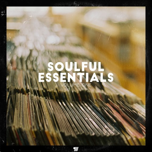 Soulful Essentials Vol 1 (sample pack) by Mecca:83 | Free Listening