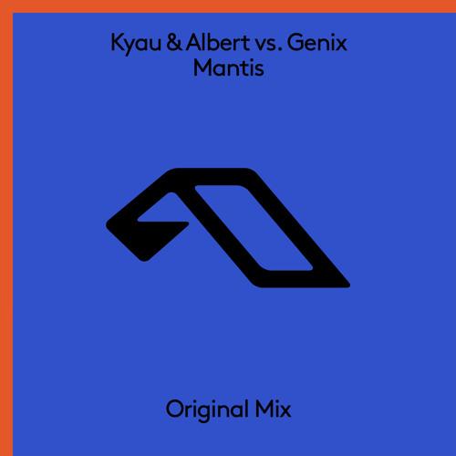 Kyau & Albert & Genix - Mantis