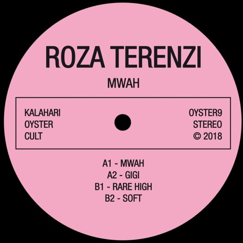 Roza Terenzi - Mwah EP (OYSTER9 - Snippets)