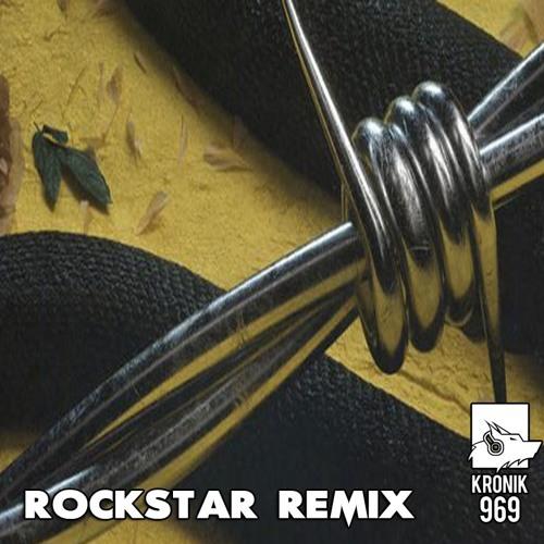 Kronik 969 - (Post Malone) Rockstar Remix