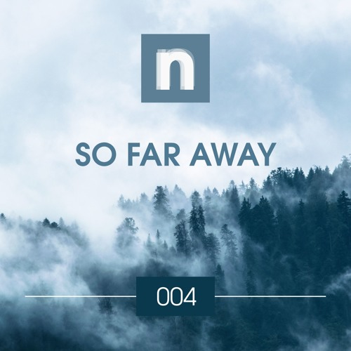 newsic #004: So far away