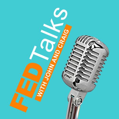 Fed Talks - Episode 08