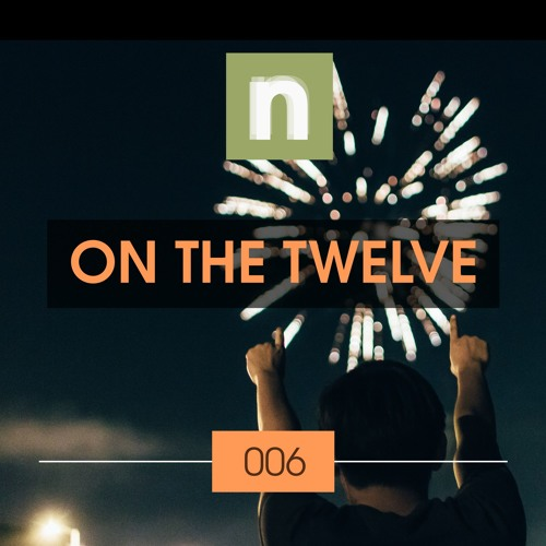 newsic #006: On the twelve