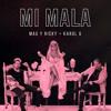 Mi Mala (Dani Gallardo Rumbaton Edit)