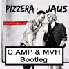 Pizzera & Jaus - Hooligans (C.Amp & MVH Bootleg) [FREE DOWNLOAD]