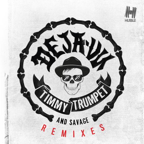 Timmy Trumpet - Deja  Vu ft. Savage (Kastra & Damien Anthony Remix)