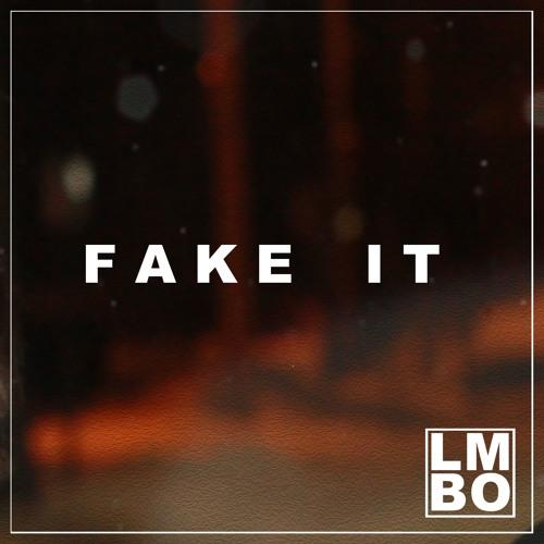 LMBO - Fake It
