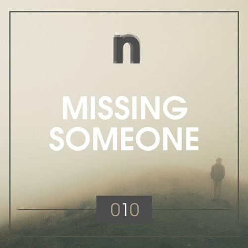 newsic #010: Missing someone