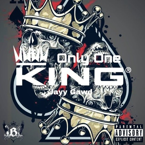 Only One King (Freestyle) by Jayy Gawd