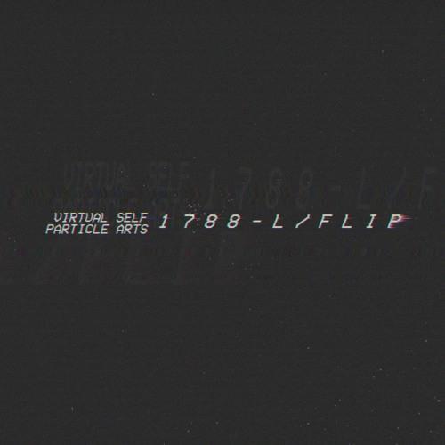 𝑽𝑰𝑹𝑻𝑼𝑨𝑳 𝑺𝑬𝑳𝑭 - Particle Arts ( 1 7 8 8 - L / F L I P )