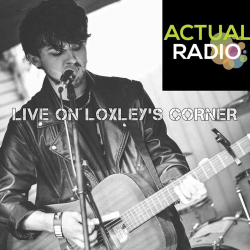 Love The One You Hold In Your Arms (Live on Actual Radio, Loxley's Corner)
