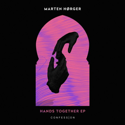 MARTEN HØRGER - Hands Together