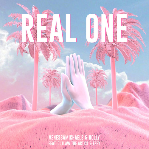 VenessaMichaels & Holly - Real One (Feat. Outlaw The Artist & Effy)