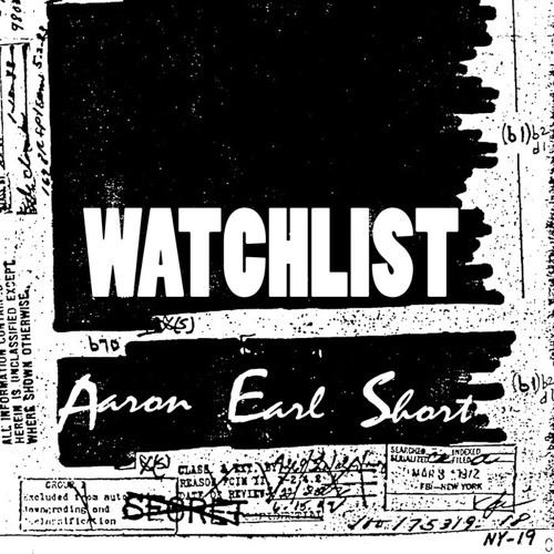 Watch Yourself by Aaron Earl Short - WATCHLIST (2018)