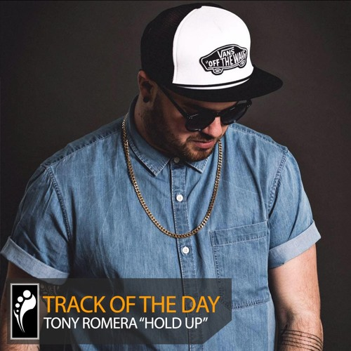 Tony Romera - Hold Up