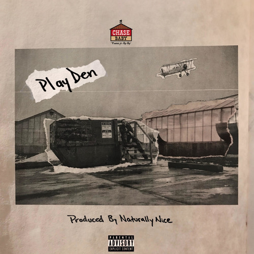 Play Den [Prod. By Naturally Nice]