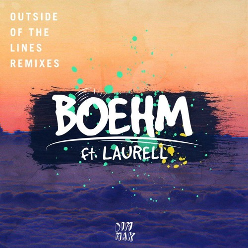 Download Boehm - Outside Of The Lines (Not Your Dope Remix)