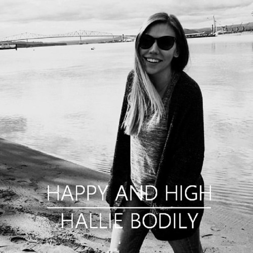 Happy And High - Hallie Bodily