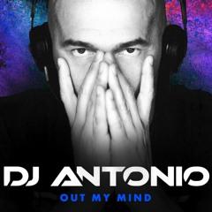 Dj Antonio - Out My Mind