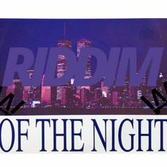 RIDDIM OF THE NIGHT