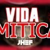 Jhef - Vida Mitica (DJEmerson)