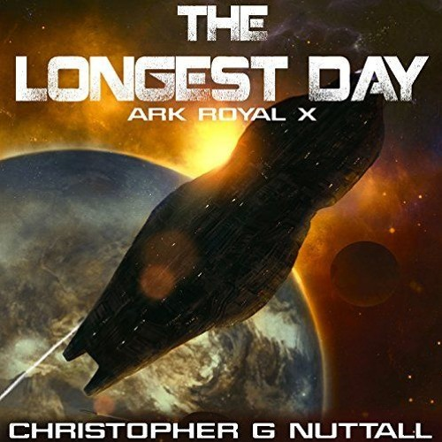 The Longest Day (Ark Royal 10)