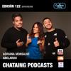 122 VideoPodcast CONECTADOS Adriana Monsalve y Abelardo Chahwan