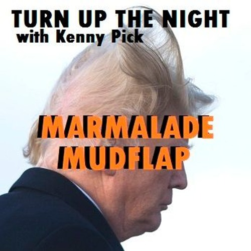 TUTN 2-9-2018 The Marmalade Mudflap
