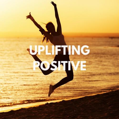 Uplifting/Positive