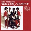 Fabulous Waller Family - Without You Tonight
