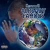 KennyG - Already Famous [Prod. By Asten Rey]