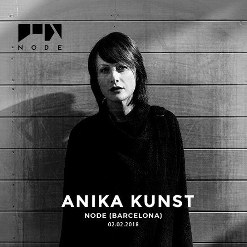 Anika Kunst @ NODE Barcelona 02.02.2018