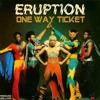 Eruption One Way Ticket Style Yamaha