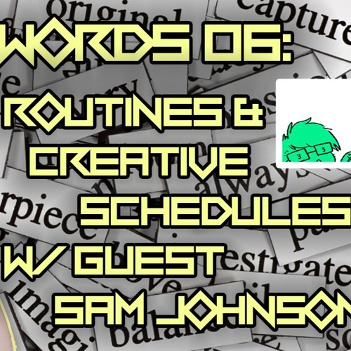 #06 | Routines & Creative Schedules with Guest Sam Johnson