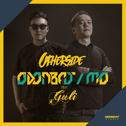 Odonbat & MO - Otherside (feat. Guli)