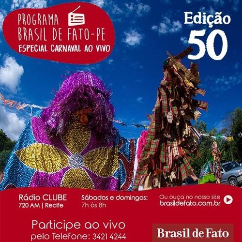 Ouça o Programa Brasil de Fato - Edição Pernambuco - 10/02/18