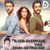 Dil Chori Sada Ho Gaya - (Club Dance Mix)- Exclusive AMIT DWIVEDI REMIX
