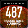 Bobina - Russia Goes Clubbing 487 2018-02-10 Artwork