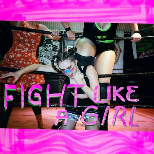 Ashnikko - Fight Like A Girl (prod. by Raf Riley)