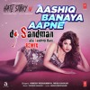 Download Aashiq Banaya Aapne (dj Sandman Remix) - Hate Story IV Mp3