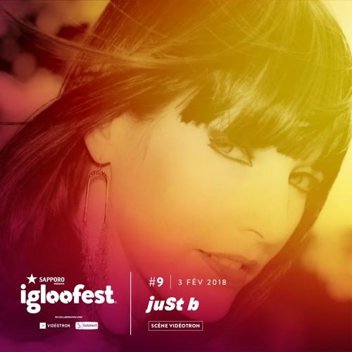 juSt b ~ IglooFest Promo Mix - Jan.31 2018