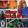 Episode 92: How He Do's