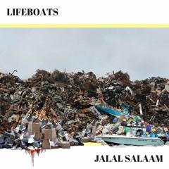 LIFEBOATS ft Jalal Salaam (prod FARMA BEATS)