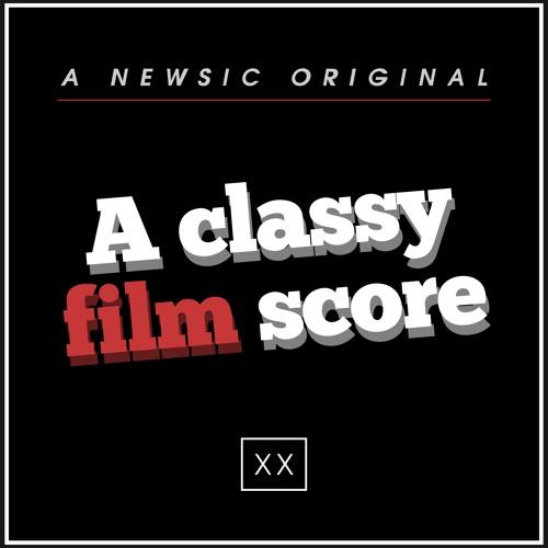 newsic #020: A classy film score