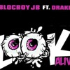 Look Alive Drake And Blocboy Jb Mp3