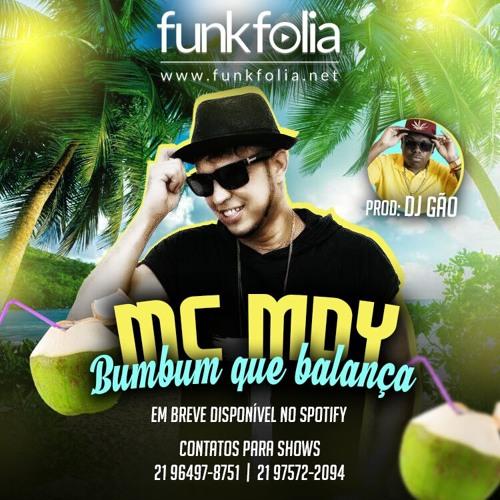 MC Mdy - BumBum Que Balanca (DJ Gao)