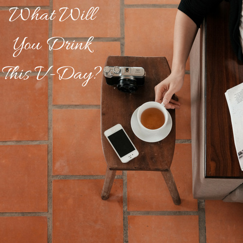 What Will You Drink This V-Day?