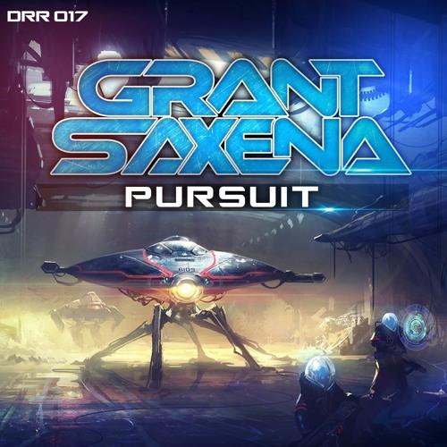 Grant Saxena - Pursuit (Original Mix) [FREE DOWNLOAD]