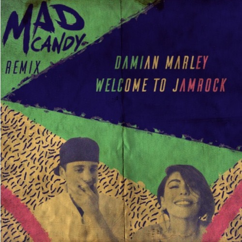 Damian Marley - Welcome To Jamrock (MAD CANDY Remix)