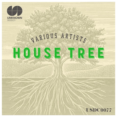 V.A. - House Tree >>> 26th Feb 2018 out on Traxsource exclsuive
